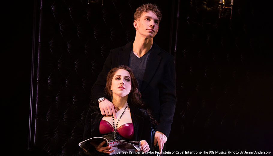Jeffrey Kringer & Taylor Pearlstein of Cruel Intentions-The 90s Musical (Photo By Jenny Anderson)